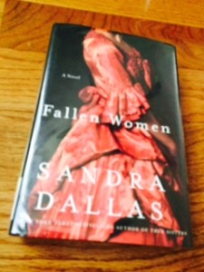 Sandra Dallas- Fallen Women.